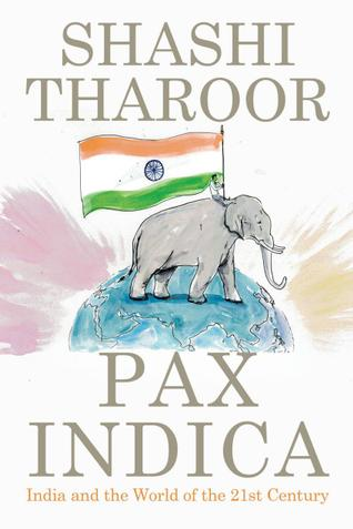 """Book review: """"Pax Indica"""" by Shashi Tharoor   Post Western World"""