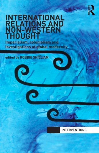 "Book review: ""International Relations and Non-Western Thought"" by"